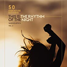 Best this is the rhythm of the night Reviews
