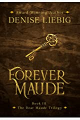 Forever Maude (The Dear Maude Trilogy Book 3) Kindle Edition