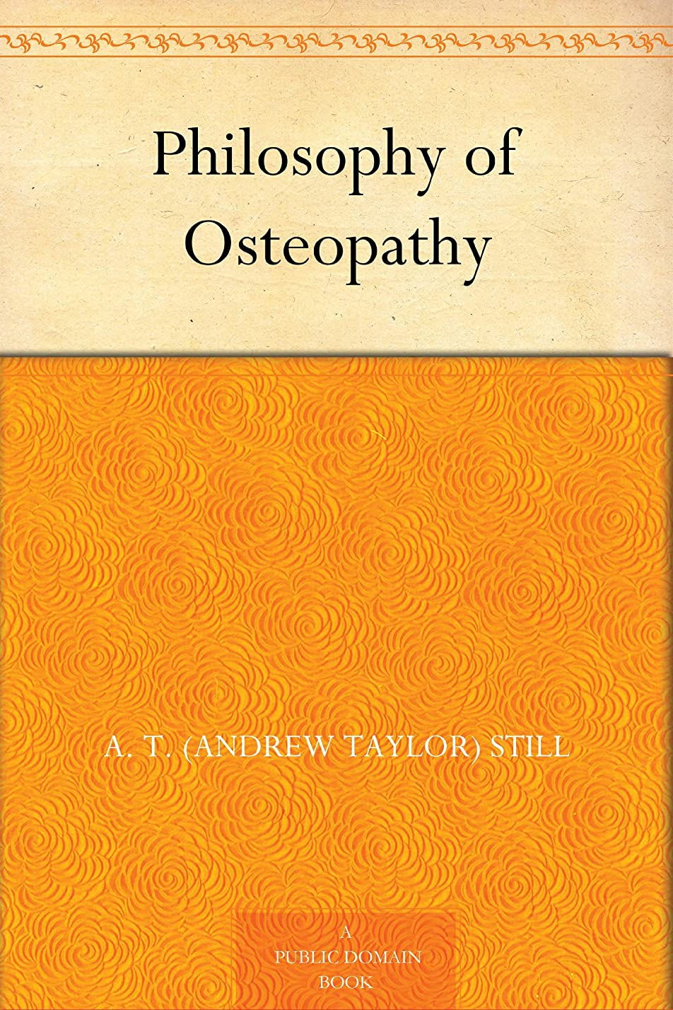 リネン電信フォルダPhilosophy of Osteopathy (English Edition)
