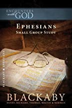 Ephesians: A Blackaby Bible Study Series (Encounters with God)