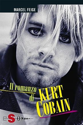 Il romanzo di Kurt Cobain