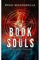 Book of Souls: A Prof Croft Prequel Novella Kindle Edition