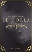 Le Horla - Guy de Maupassant - Texte intégral: Édition illustrée | 25 pages (French Edition)