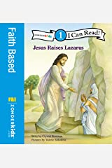 Jesus Raises Lazarus: Level 1 (I Can Read! / Bible Stories) Kindle Edition