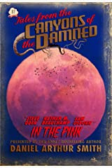 Tales from the Canyons of the Damned: No. 37 Kindle Edition