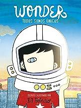 Wonder. Todos somos únicos (Spanish Edition)