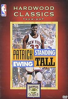 Patrick Ewing – Standing Tall (NBA Hardwood Classics)