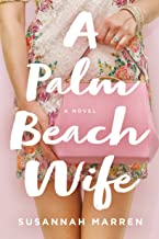 A Palm Beach Wife: A Novel (Palm Beach Novels Book 1)