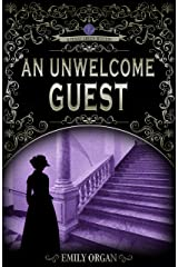 An Unwelcome Guest: A Victorian Murder Mystery (Penny Green Series Book 7) (Penny Green Victorian Mystery Series) Kindle Edition