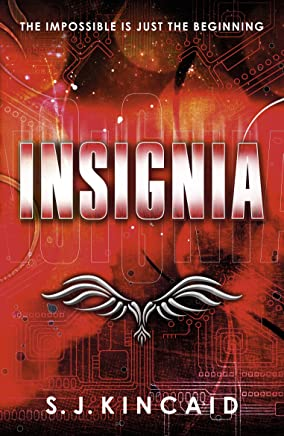 Insignia (Insignia Trilogy Book 1) (English Edition)