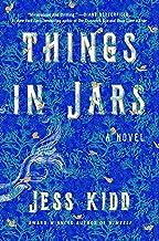 Things in Jars: A Novel