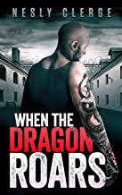 When The Dragon Roars (The Starks Trilogy Book 2)