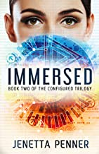 Immersed: Book #2 in the Configured Trilogy PDF