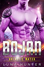 Bojan (Scifi Alien Romance) (Galactic Mates Book 3)