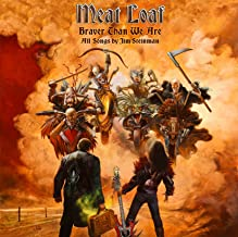 braver than we are by meatloaf