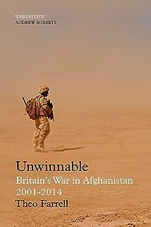 Unwinnable: Britain's War in Afghanistan, 2001–2014