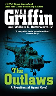 The Outlaws (A Presidential Agent Novel Book 6)