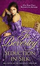 Seduction In Silk: A Novel of the Malloren World (Mallorens & Friends series Book 13)