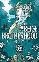 The Beige Brotherhood
