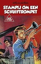 Stampij om een schuiftrompet (Bob Evers Book 27)