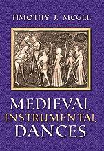 Medieval Instrumental Dances (Music) (English Edition)