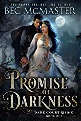 Promise of Darkness (Dark Court Rising Book 1) Kindle Edition