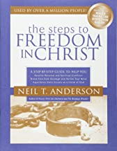 The Steps to Freedom in Christ Study Guide: A Step-By-Step Guide To Help You