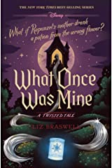 What Once Was Mine: A Twisted Tale (Twisted Tale, A) Kindle Edition