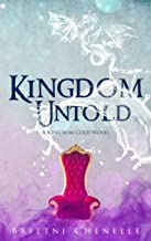 Kingdom Untold (Kingdom Cold Book 3)