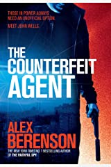 The Counterfeit Agent (John Wells Book 8) Kindle Edition