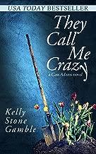 They Call Me Crazy (A Cass Adams Novel Book 1)