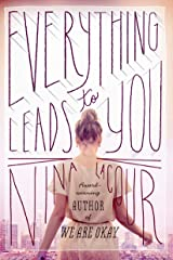 Everything Leads to You Paperback
