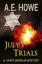 July's Trials (Larry Macklin Mysteries Book 9)