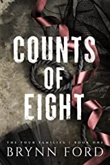 Counts of Eight (The Four Families Book 1) Kindle Edition