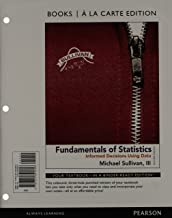 Fundamentals of Statistics, Books a la Carte Edition plus NEW MyLab Statistics with Pearson etext -- Access Card Package (4th Edition)