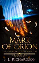 Mark of Orion (Guardians of Orion Book 1)