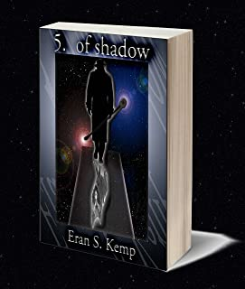 5. of Shadow: Silhouettes of the Gods (The Voider Chronicles Book 1)