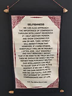 Dalai Lama Quotes - SELFISHNESS - Cotton Canvas Scroll Wall Hanging Poster -Hand Made By Tibetan Refugees - OMA FEDERAL (TM) BRAND