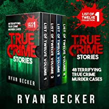 True Crime Stories Boxset: 48 Terrifying True Crime Murder Cases: List of Twelve Collection, Book 1