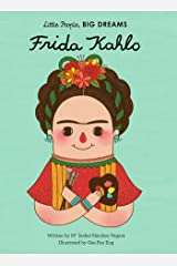 Frida Kahlo (Little People, Big Dreams) Kindle Edition