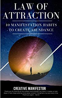 Law Of Attraction: 10 Manifestation Habits To Create Abundance