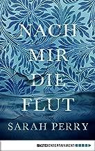 Nach mir die Flut (German Edition)