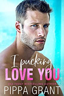 I Pucking Love You (The Copper Valley Thrusters Book 5)