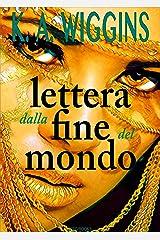 Lettera dalla fine del mondo (Italian Edition) Kindle Edition