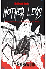 Mother Legs Kindle Edition