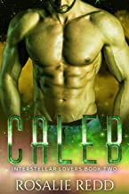Caleb: A SciFi Alien Romance (Interstellar Lovers Book 2)