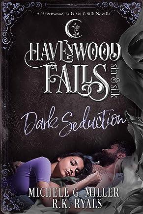 Dark Seduction (Havenwood Falls Sin & Silk Book 7)