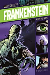 Frankenstein (Graphic Revolve: Common Core Editions) Kindle Edition