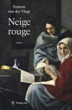Neige rouge (French Edition)