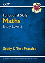 New Functional Skills Maths Entry Level 3 - Study & Test Practice (for 2019 & beyond) (CGP Functional Skills)